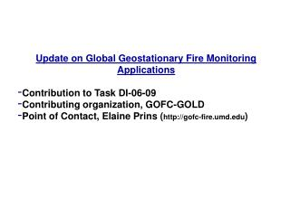 Update on Global Geostationary Fire Monitoring Applications Contribution to Task DI-06-09