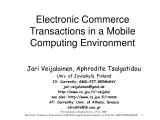 Electronic Commerce Transactions in a Mobile Computing Environment