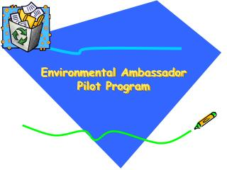 Environmental Ambassador Pilot Program