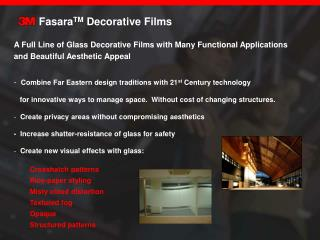 FasaraTM Decorative Films