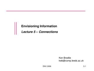 Envisioning Information Lecture 5 – Connections