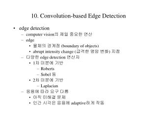 10.  Convolution-based Edge Detection