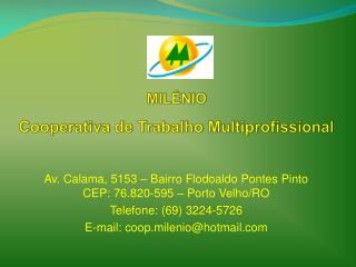 MILÊNIO  Cooperativa  de Trabalho Multiprofissional