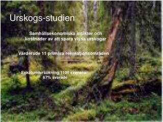 Urskogs-studien