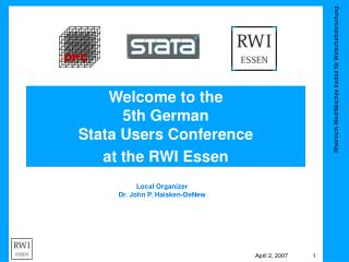 Welcome to the  5th German Stata Users Conference at the RWI Essen