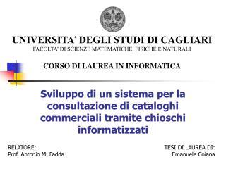 RELATORE: Prof. Antonio M. Fadda