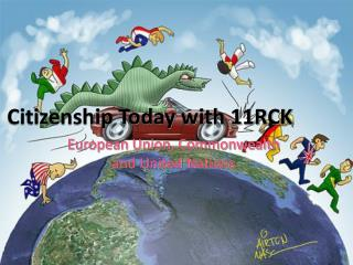 Citizenship Today with 11RCK
