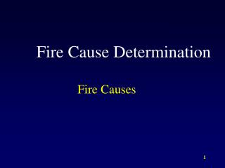Fire Cause Determination
