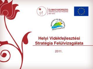 Helyi Vidékfejlesztési Stratégia Felülvizsgálata