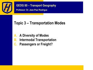 Topic 3 – Transportation Modes