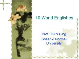 10 World Englishes