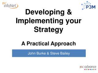 John Burke & Steve Bailey