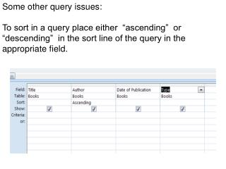 Some other query issues: