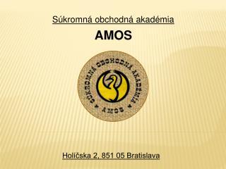 Súkromná obchodná akadémia  AMOS