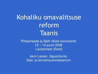 Kohaliku omavalitsuse reform  Taanis