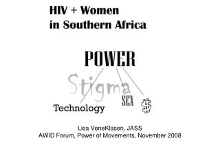 Lisa VeneKlasen, JASS AWID Forum, Power of Movements, November 2008