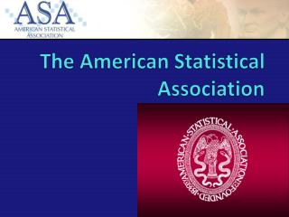 The American Statistical Association
