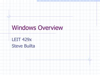 Windows Overview
