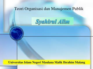 Teori  Organisasi dan Manajemen Publik