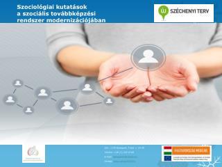 Szociológiai kutatások a szociális továbbképzési  rendszer modernizációjában