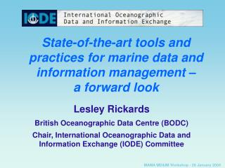 State-of-the-art tools and practices for marine data and information management �  a forward look