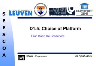 D1.5: Choice of Platform