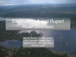 Eastmain 1-A and Rupert River Diversion