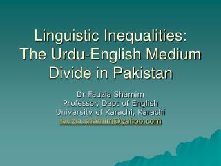 Linguistic Inequalities: The Urdu-English Medium Divide in Pakistan