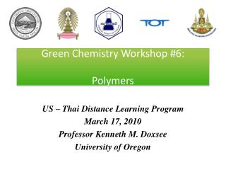 Green Chemistry Workshop #6: Polymers