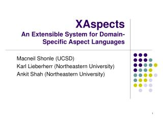 XAspects An Extensible System for Domain-Specific Aspect Languages