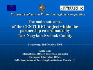 European Dialogue on Future  I nterregional Co-operation
