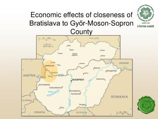Economic effects of closeness of Bratislava to Győr-Moson-Sopron County