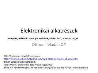 Elektronikai alkatr�szek
