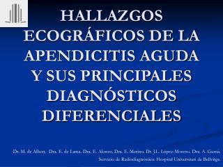 HALLAZGOS ECOGRÁFICOS DE LA APENDICITIS AGUDA Y SUS PRINCIPALES DIAGNÓSTICOS DIFERENCIALES