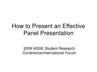 How to Present an Effective Panel Presentation
