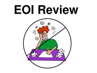EOI Review