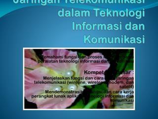 Jaringan Telekomunikasi dalam Teknologi Informasi dan Komunikasi
