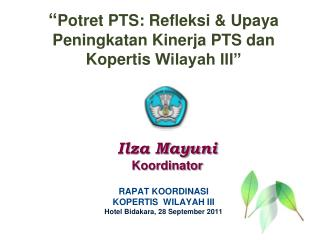 Ilza Mayuni Koordinator
