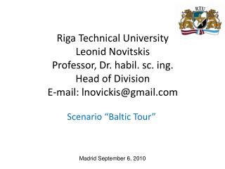 "Scenario ""Baltic Tour"""