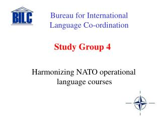 Study Group 4 Harmonizing NATO operational language courses