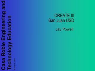 CREATE III San Juan USD