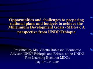 1. Why MDGs-based planning in Ethiopia?