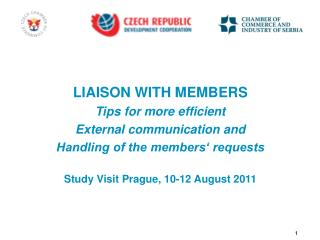 LIAISON WITH MEMBERS  Tips for more efficient External communication and