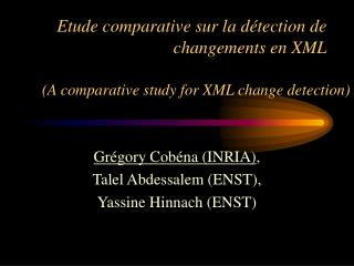 (A comparative study for XML change detection)