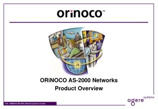 ORiNOCO AS-2000 Networks Product Overview