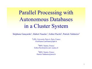 Parallel Processing with Autonomous Databases in a Cluster System