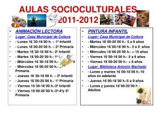 AULAS SOCIOCULTURALES 2011-2012
