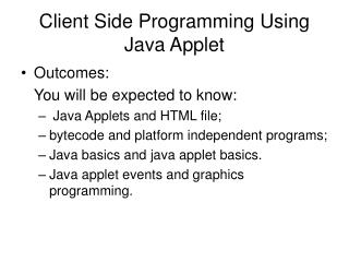 Client Side Programming Using Java Applet