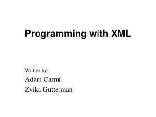 Programming with XML