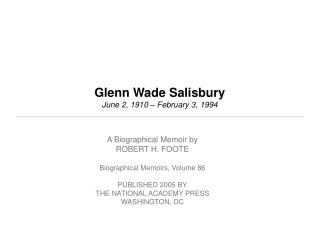 Glenn Wade Salisbury June 2, 1910 � February 3, 1994